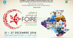 25ème Foire de la production algérienne du 21/27-12-2016