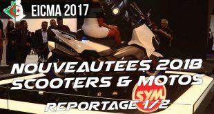 EICMA 2017 : Nouveautés Scooters & Motos 2018 | Partie 1/2