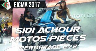 EICMA 2017 : Sidi Achour Motos Pièces | Partie 2/2