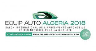 Equip Auto Algeria 2018 ouvre ses portes aujourd'hui à la SAFEX