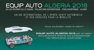 EQUIP AUTO ALGERIA 2018 : du 26 février au 01 mars – SAFEX Alger