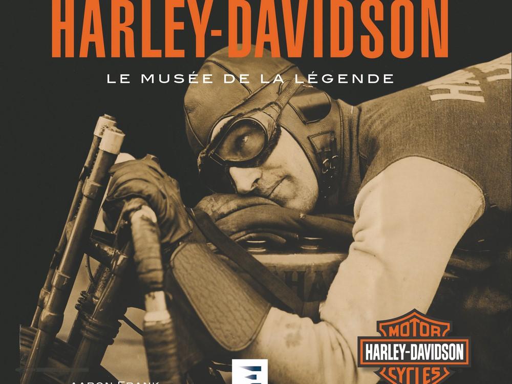 Beau livre : Harley-Davidson, le musée de la légende