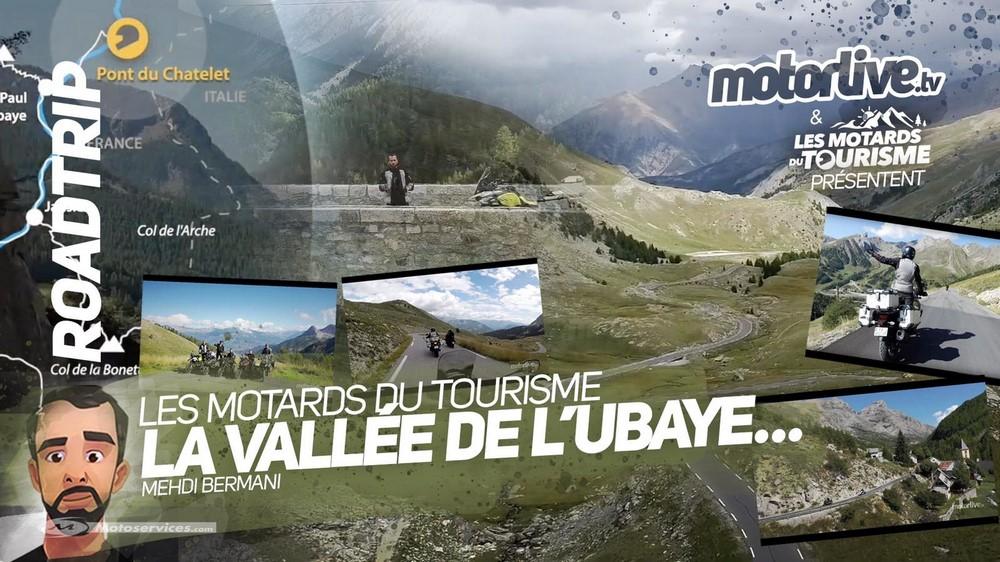 Vidéo roadtrip Les Motards du Tourisme 2 : cap sur l'Ubaye !