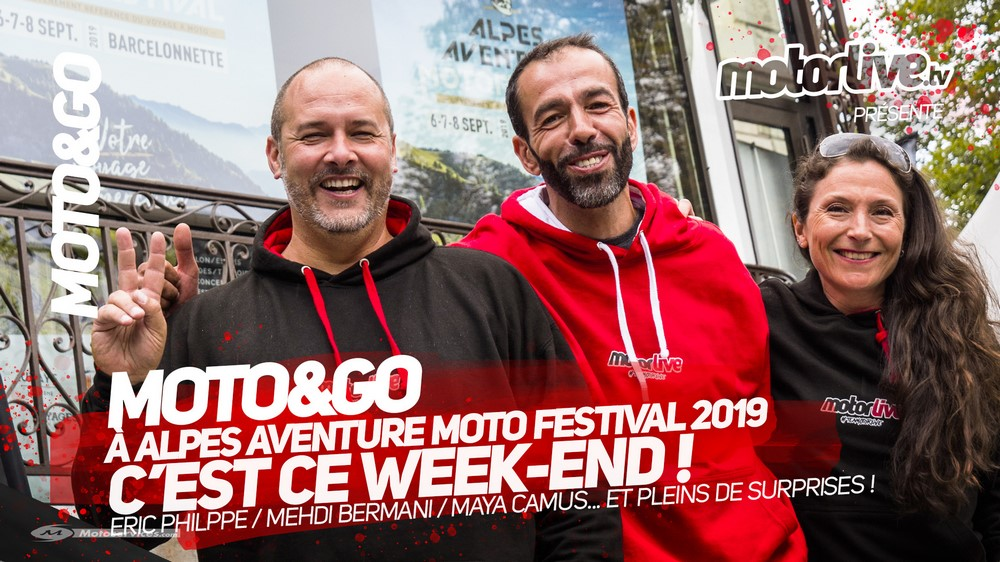 Moto&Go à l'Alpes Aventure MotoFestival