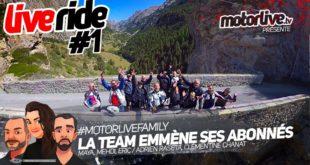 LIVERIDE #1 : la Team Motorlive emmène ses abonnés en balade | VIDEO