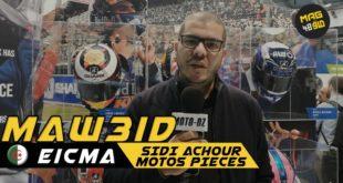 #Live Eicma 2019 | Rendez-vous avec SIDI ACHOUR Redha de Sidi Achour Motos Pièces